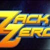 Zack Zero Review