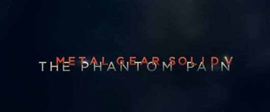 Metal Gear Solid V: The Phantom Pain Trailer