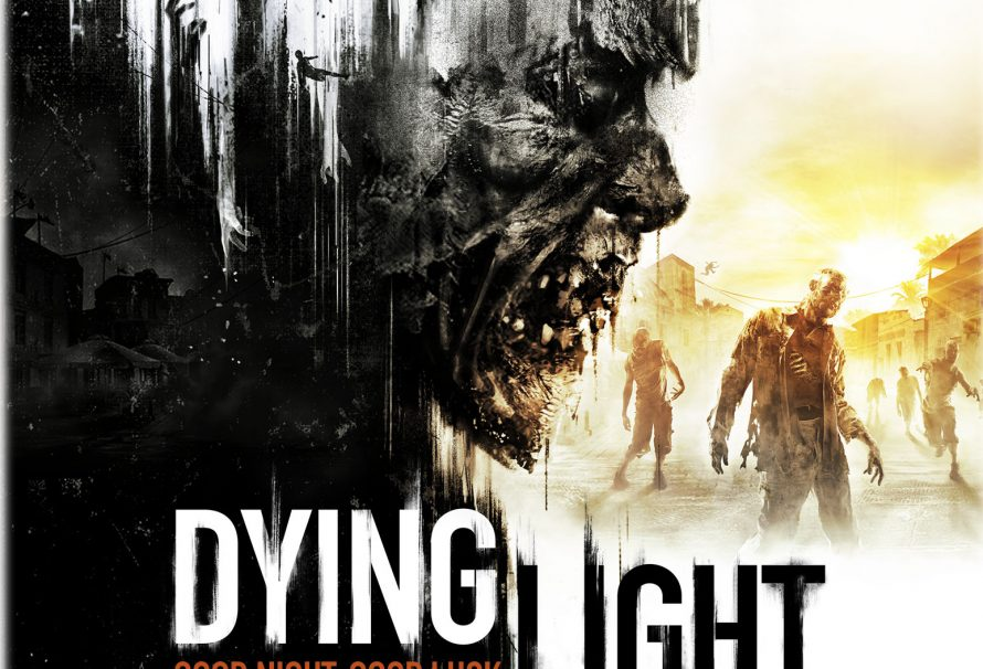 Dying Light Brings Us Another Zombie Game From Techland