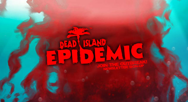 Dead Island: Epidemic announced; it's a MOBA game