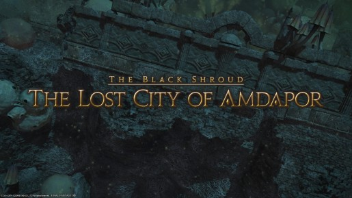 Final Fantasy XIV - The Lost City of Amdapor