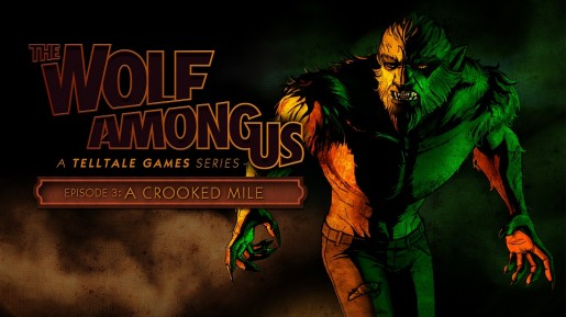 The Wolf Among Us Episode 3 A Crooked Mile