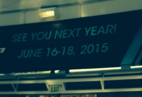 E3 2015 Will Be Held From June 16th To June 18th Next Year