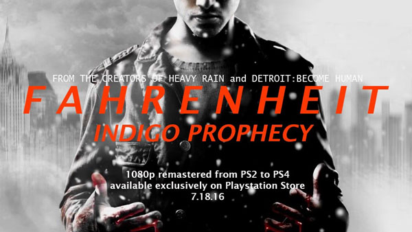 Fahrenheit: Indigo Prophecy is coming to PS4