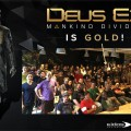 Deus Ex: Mankind Divided Has Gone Gold