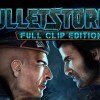 Bulletstorm: Full Clip Edition Review