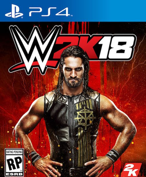 WWE 2K18 Release Date Revealed; Seth Rollins Is The Cover Star