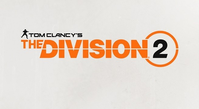 Tom Clancy's The Division 2 Announced for Late 2018