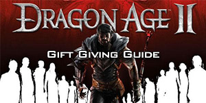 Dragon Age II Gift Giving Guide