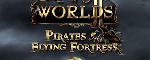 Two Worlds II: Pirates of the Flying Fortress Expansion Now Available on Consoles