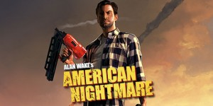 "Remedy Studios On Porting Alan Wake's American Nightmare: ""Read Between The Lines"""