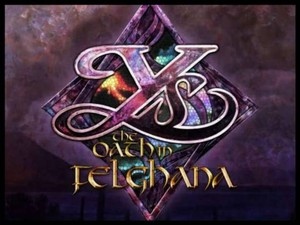 XSEED Games to Publish Ys: The Oath in Felghana and Ys Origin on Steam