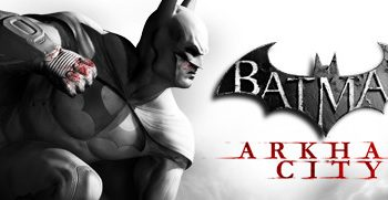 Batman Arkham City & Asylum for PC Now on Sale via Steam