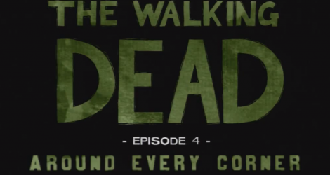 The Walking Dead: The Game - Episode 4: Around Every Corner Review