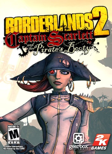 Borderlands 2 – Captain Scarlett and her Pirate's Booty Review