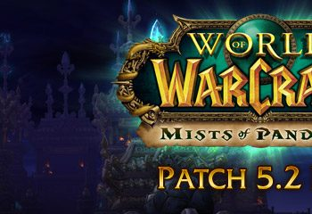 World of Warcraft Patch 5.2 PTR Patch Notes Preview