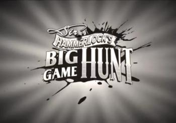 Borderlands 2 - Sir Hammerlock's Big Game Hunt Review