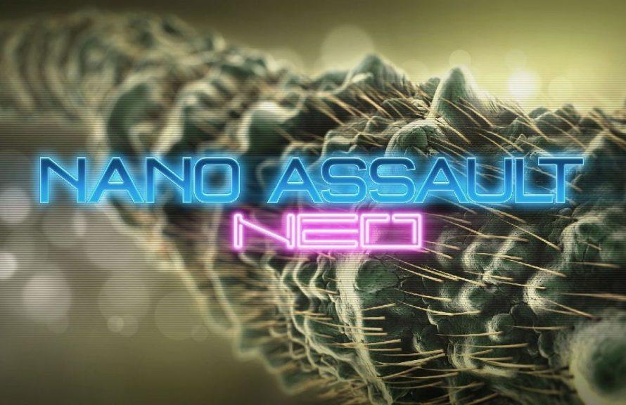 Nano Assault Neo Review