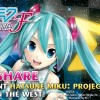 Sega is Reconsidering Hatsune Miku Project Diva F for US / EU Release