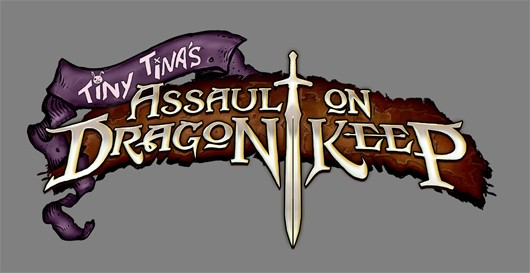 E3 2013 Preview: Gearbox Gets it Right With Borderlands 2 Tiny Tina's Assault on Dragon's Keep