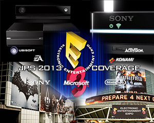 "JPS E3 2013 Coverage Begins Today; Retweet, Share & Like Us to ""Win"""