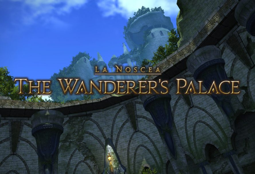 Final Fantasy XIV Guide – The Wanderer's Palace Overview
