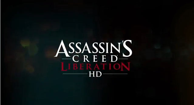 Assassin's Creed Liberation HD officially announced by Ubisoft