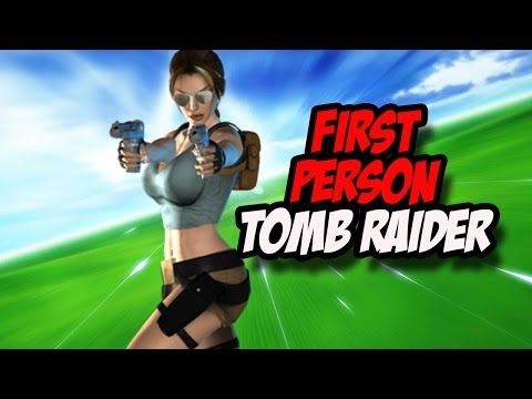 What Tomb Raider Might Look Like In First Person
