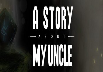A Story About My Uncle First Teaser Trailer Released