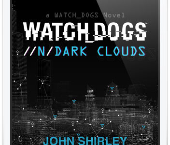Ubisoft Announces eBook Based On Watch Dogs Called //n/DARK Clouds