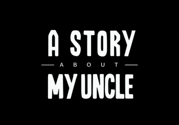A Story About My Uncle Official Trailer & Release Date