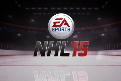 NHL 15 First Official Teaser Trailer Releases Amidst The NHL Playoffs