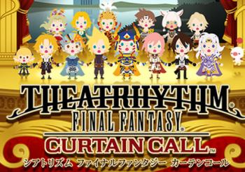 Theatrhythm Final Fantasy: Curtain Call demo now available