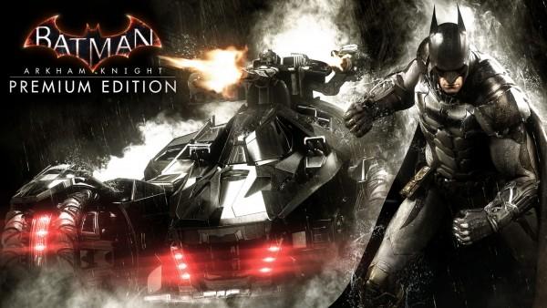Batman: Arkham Knight Season Pass and Premium Edition Detailed