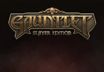Gauntlet: Slayer Edition Review