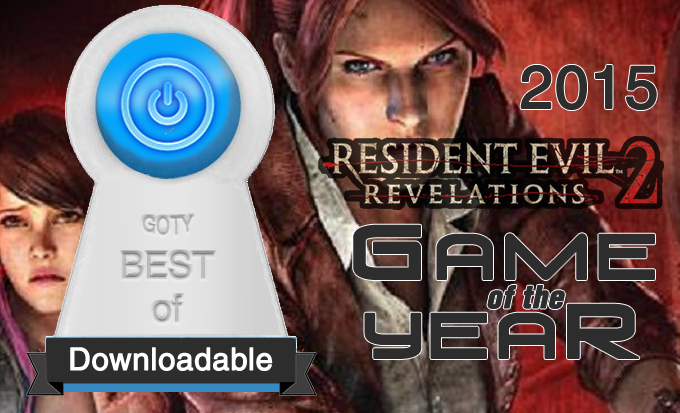Best Downloadable Game of 2015 – Resident Evil Revelations 2