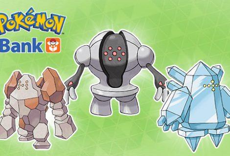 Get Regirock, Regice, and Registeel from the Pokémon Bank today