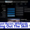 Tom Clancy's Ghost Recon: Wildlands – The Skill Tree