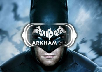 Batman: Arkham VR PC Release Date Revealed; Heading To HTC Vive And Oculus Rift