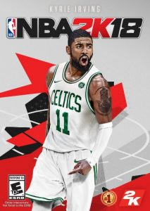 timeless design ebce1 345b1 New NBA 2K18 Cover Features Kyrie Irving In Celtics Gear ...