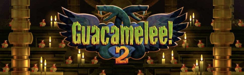 guacamelee 2 review just push start. Black Bedroom Furniture Sets. Home Design Ideas