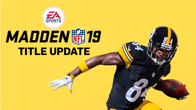 EA Sports Releases Full 1.07 Update Patch Notes For Madden NFL 19