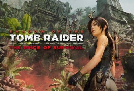 Shadow of the Tomb Raider 'The Price of Survival' DLC Out Now