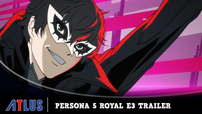 Persona 5 Royal E3 2019 Trailer released