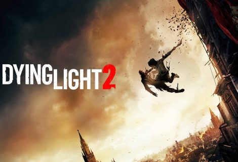 Dying Light 2 Has Been Delayed Indefinitely