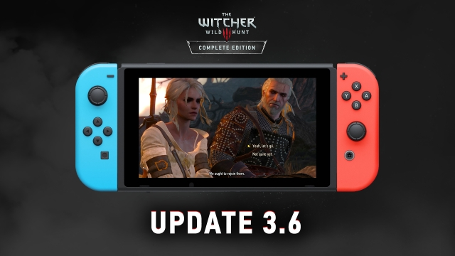 The Witcher 3 for Switch gets version 3.6 update today