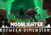 Moonlighter: Between Dimensions Review