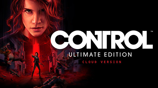 Control Ultimate Edition – Cloud Version available now for Switch