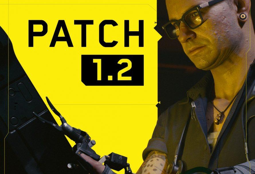 Cyberpunk 2077 Patch 1.2 now live